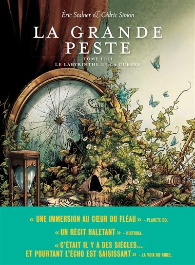 La grande peste. Vol. 2. Le labyrinthe et la guerre