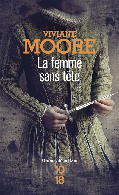 femme sans tête (La) | Moore, Viviane (1955-....). Auteur