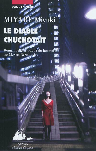 diable chuchotait (Le) | Miyabe, Miyuki (1960-....). Auteur