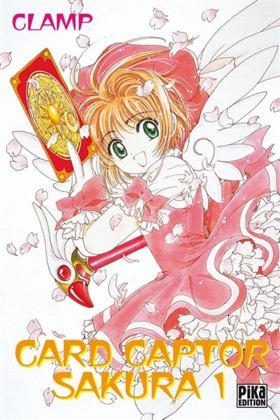 Card captor Sakura. vol. 1 / Clamp | Clamp. Auteur
