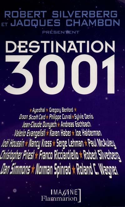 Destination 3001 / présenté par Robert Silverberg |