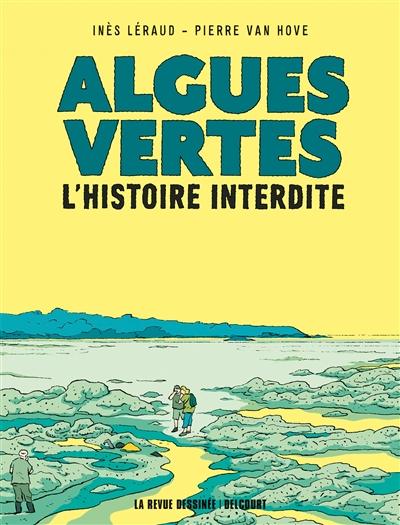Algues vertes : l'histoire interdite | Inès Léraud, Auteur