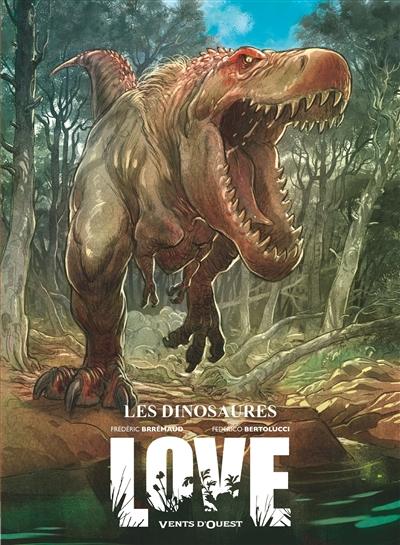 Love. Vol. 4. Les dinosaures