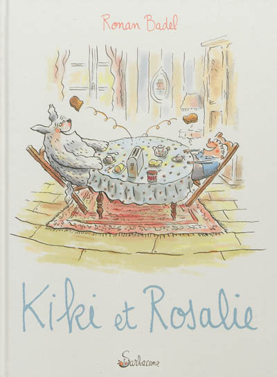 Kiki et Rosalie | Badel, Ronan. Auteur