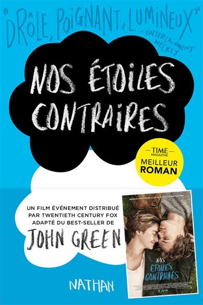 Nos étoiles contraires / John Green   Green, John. Auteur