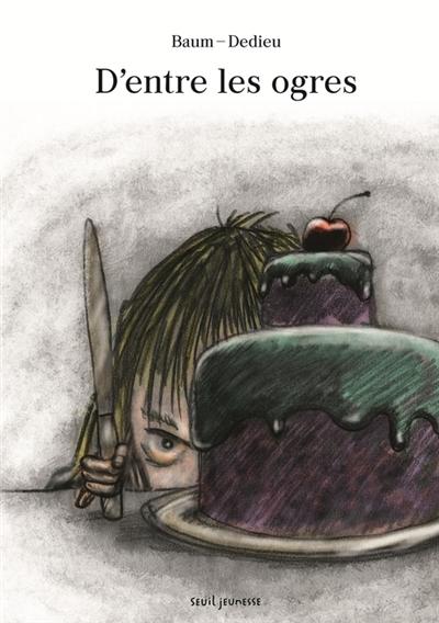D'entre les ogres | Dedieu, Thierry (1955-....). Auteur