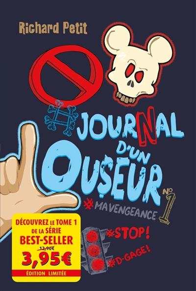 Journal d'un louseur. Vol. 1. #mavengeance