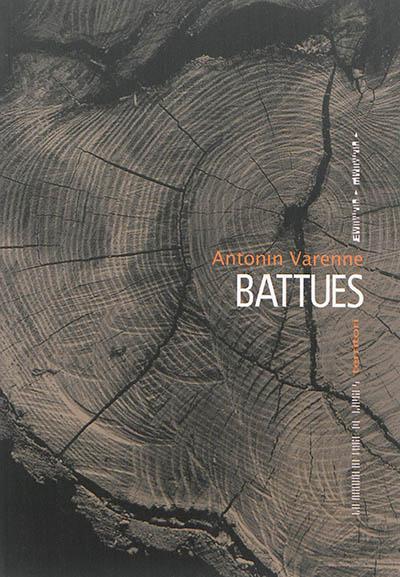 Battues / Antonin Varenne | Varenne, Antonin (1973-....). Auteur