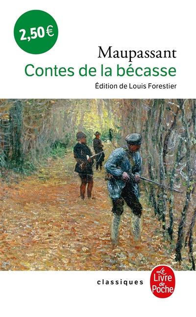 Contes de la bécasse / Guy de Maupassant | Maupassant, Guy de