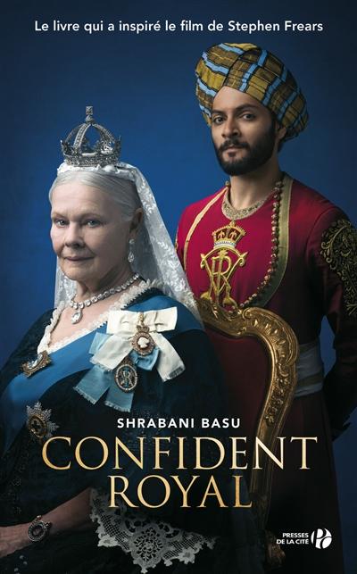 Confident royal : la reine et le serviteur / Shrabani Basu | Basu, Shrabani. Auteur