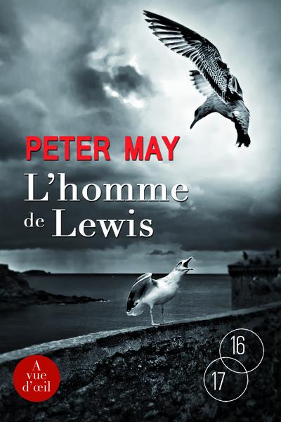 L' homme de Lewis | May, Peter (1951-....) - romancier. Auteur