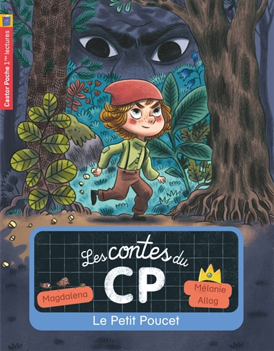 Les contes du CP. Vol. 12. Le Petit Poucet