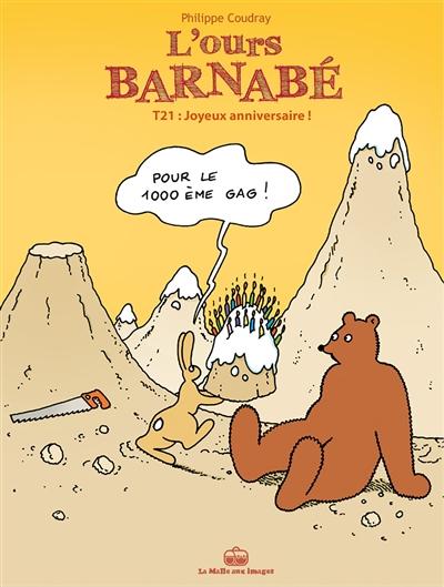 L'ours Barnabé. Vol. 21. Joyeux anniversaire !