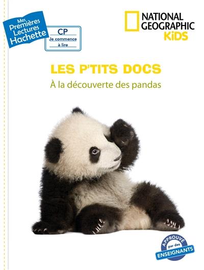 Les p'tits docs. A la découverte des pandas