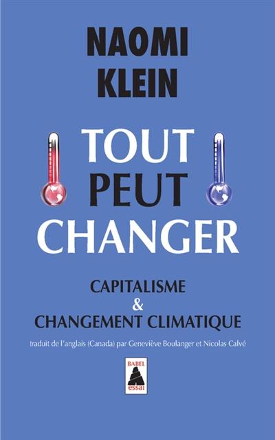 Tout peut changer : capitalisme et changement climatique