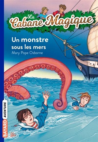 Un monstre sous les mers / Mary Pope Osborne | Osborne, Mary Pope (1949-....). Auteur