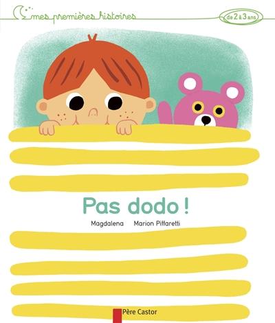 Pas dodo ! / Magdalena | Magdalena (1961-....). Auteur