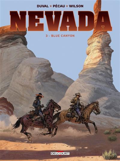 Nevada. Vol. 3. Blue Canyon