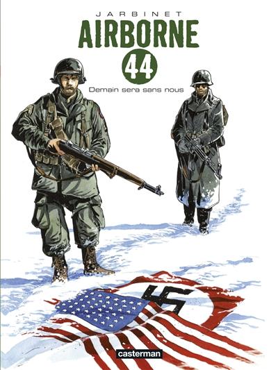 Airborne 44. Vol. 2. Demain sera sans nous