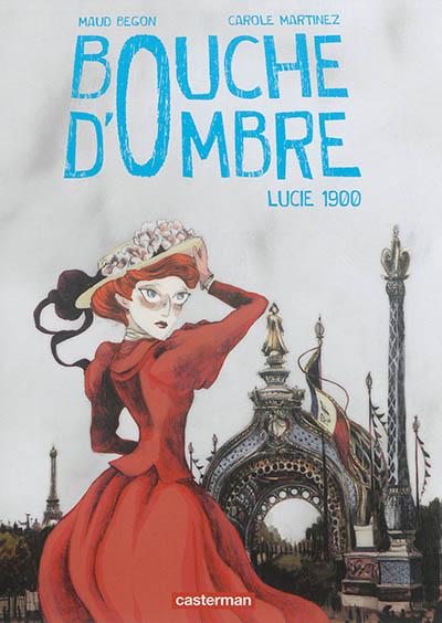 Bouche-d'ombre.-2,-Lucie-1900