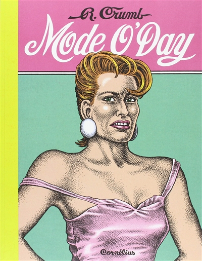 Mode O'Day   Robert Crumb (1943-....). Auteur