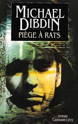 Piège à rats : roman / Michael Dibdin   Dibdin, Michael (1947-2007). Auteur