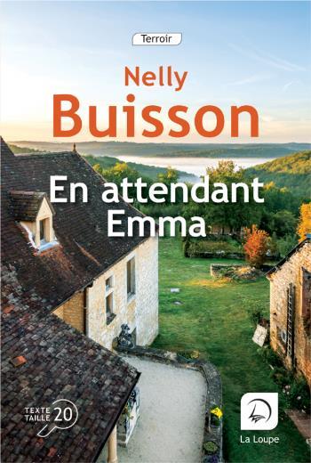 En attendant Emma | Buisson, Nelly. Auteur