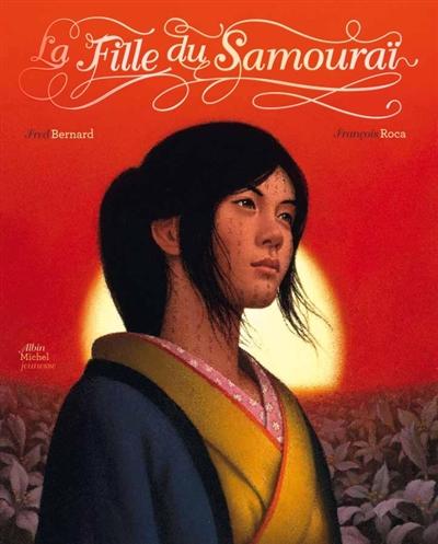 La fille du samouraï / Fred Bernard, François Roca | Bernard, Frédéric (1969-....). Auteur