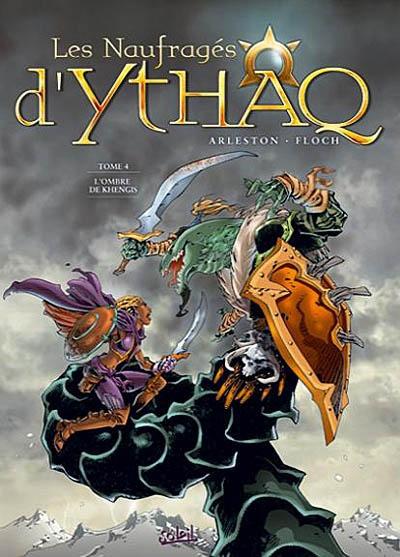 Les naufragés d'Ythaq. 4, L'ombre de Khengis / scénario Arleston | Arleston, Christophe (1963-....). Auteur