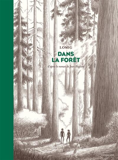 Dans la forêt / Lomig | Lomig. Auteur