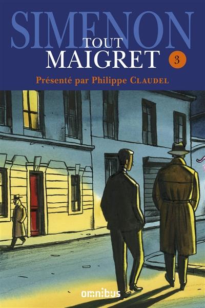 Tout Maigret. Vol. 3