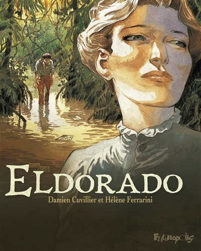 Eldorado | Damien Cuvillier, Auteur
