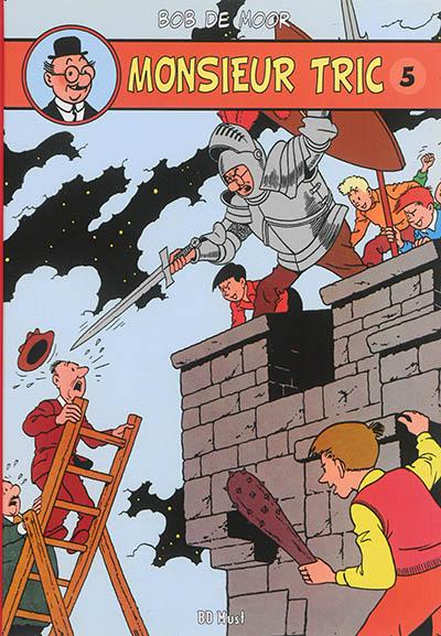 Monsieur Tric. Vol. 5. Années 1962-1980