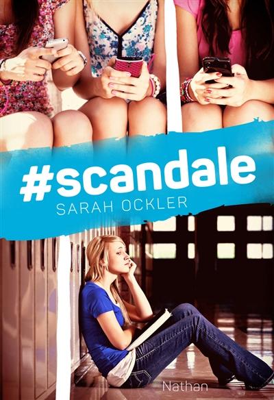 #scandale | Ockler, Sarah. Auteur