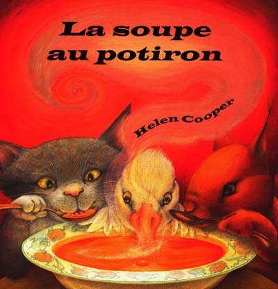soupe au potiron (La) | Cooper, Helen (1963-....). Auteur