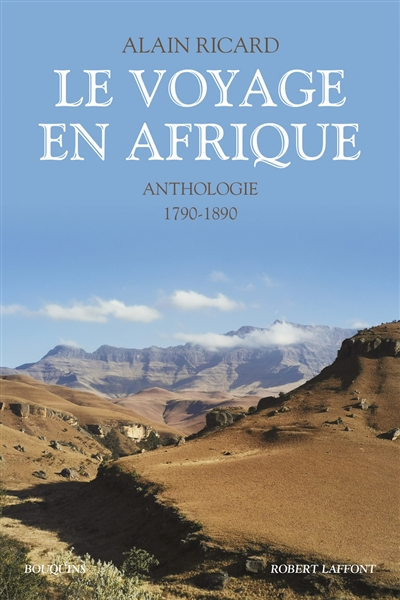 Voyages de découvertes en Afrique : anthologie 1790-1890