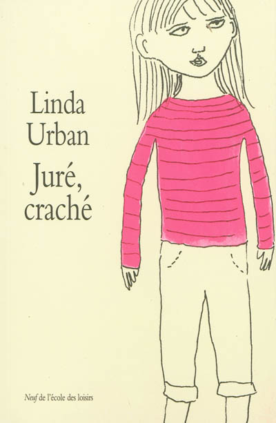 Juré, craché / Linda Urban   Urban, Linda. Auteur