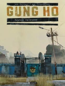 Gung Ho. 1, Brebis galeuses. 1 | Benjamin von Eckartsberg (1970-....). Auteur