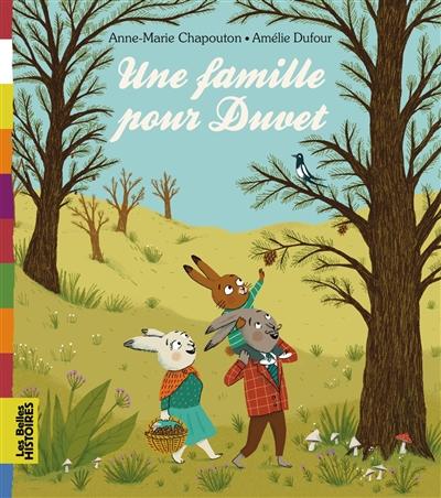 Une famille pour Duvet / Anne-Marie Chapouton | Chapouton, Anne-Marie (1939-....). Auteur