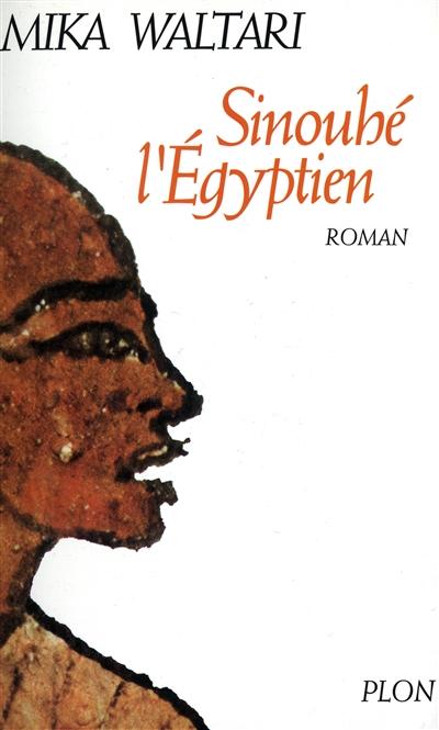 Sinouhé l'Egyptien | Waltari, Mika (1908-1979). Auteur