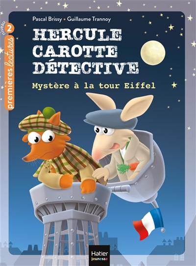 Hercule Carotte, détective. Vol. 5. Mystère à la tour Eiffel
