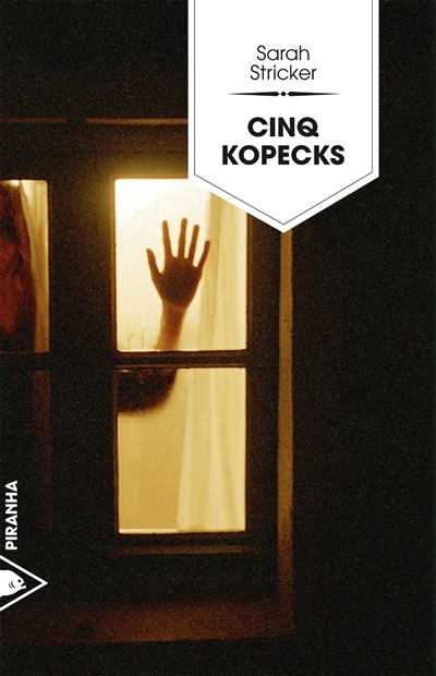 Cinq kopecks / Sarah Stricker | Stricker, Sarah (1980-....). Auteur