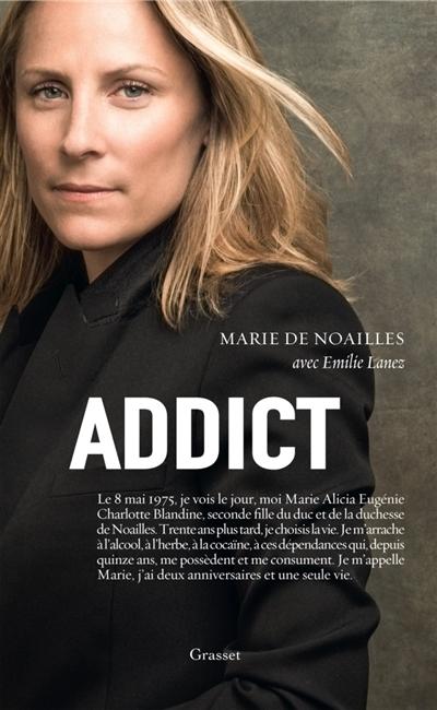 Addict / Marie de Noailles | Noailles, Marie de. Auteur