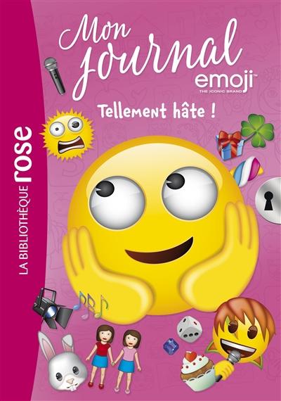 Mon journal emoji. Vol. 10. Tellement hâte !