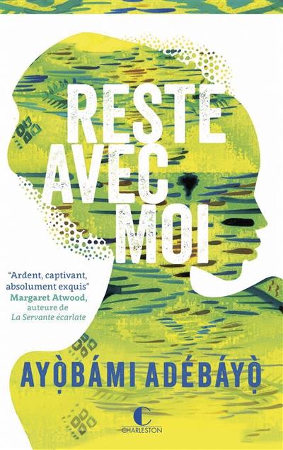 Reste avec moi : roman | Adebayo, Ayobami. Auteur