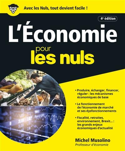 économie pour les nuls (L') | Musolino, Michel. Auteur
