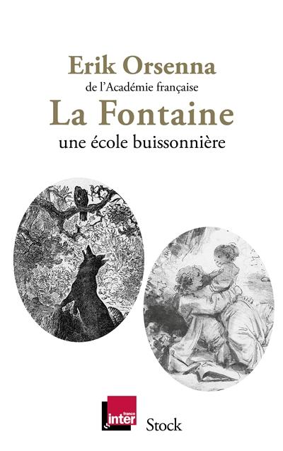 Fontaine-(La)-:-1621-1695,-une-école-buissonnière