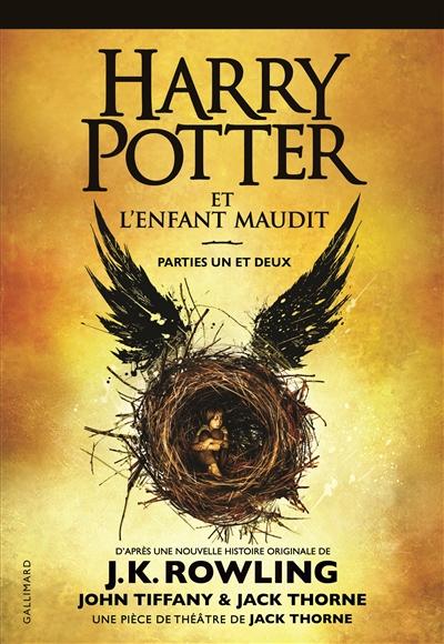 Harry Potter et l'enfant maudit : parties un et deux | Rowling, Joanne Kathleen (1965-....). Auteur