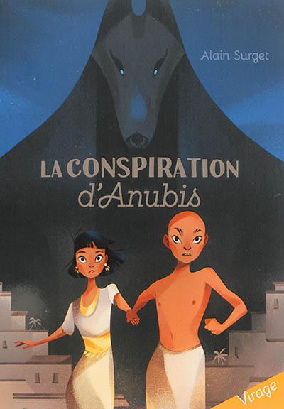 La conspiration d'Anubis
