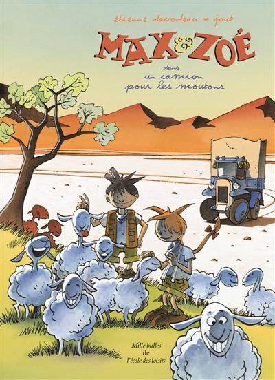 Max & Zoé. Max & Zoé dans un camion pour les moutons